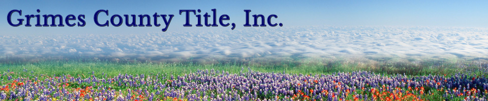 Grimes County Title, Inc.